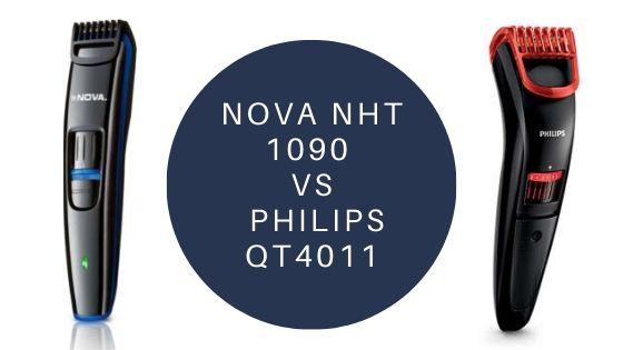 nova nht 1090 vs philips qt4011 featured image